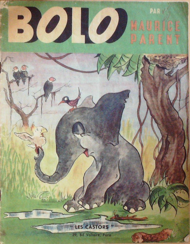 BOLO-Illustrateur MAURICE PARENT-Editeur LES CASTORS-EO-1947