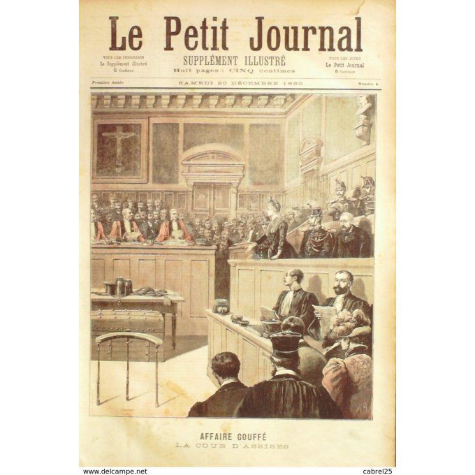 Petit journal-1890-  4-AFFAIRE GOUFFE, ASSISES-TRONSON,DUCOUDRAY-MILLERY Marc